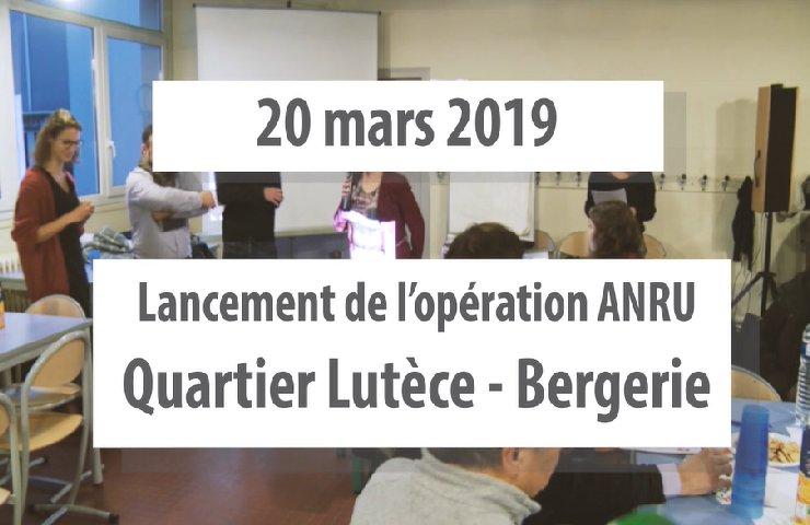 Lancement de l'opération ANRU – quartier Lutèce-Bergerie