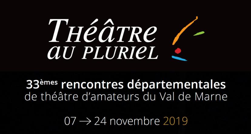 Rencontres départementales de théâtre d'amateurs du Val de Marne